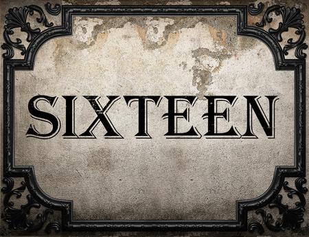 sixteen: sixteen word on concrette wall