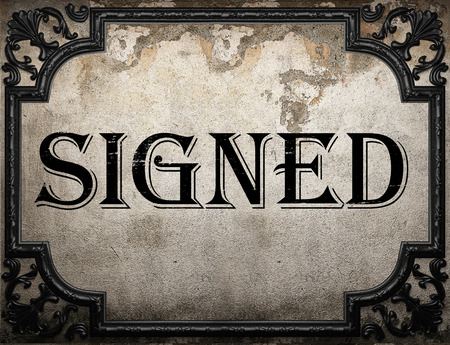signed: signed word on concrette wall