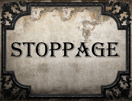 stoppage: stoppage word on concrette wall