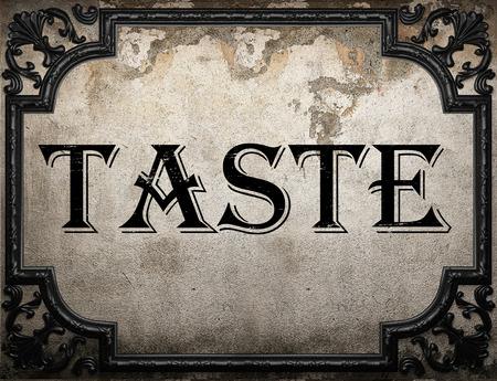 taste: taste word on concrette wall