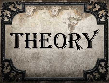 theory: theory word on concrete wall