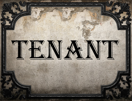 tenant: tenant word on concrete wall