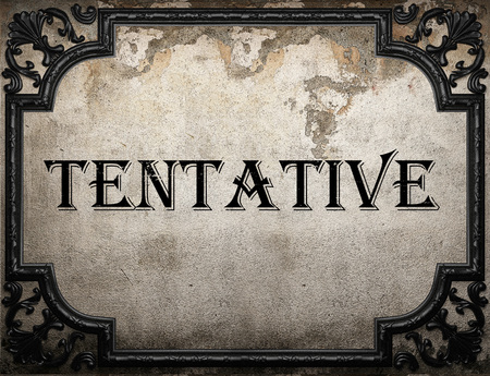 tentative: tentative word on concrete wall Stock Photo