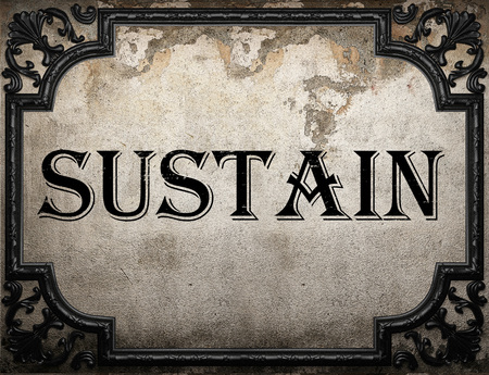 sustain: sustain word on concrete wall Stock Photo
