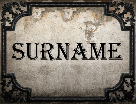 surname: surname word on concrete wall Stock Photo
