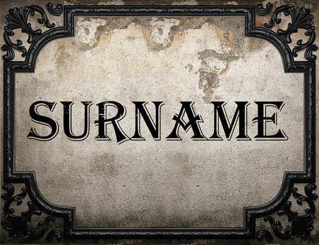 surname: surname word on concrete wall Stock Photo