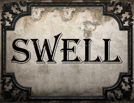 swell: swell word on concrete wall