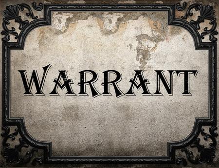 warrant: warrant word on concrete wall