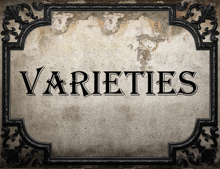 varieties: varieties word on concrete wall