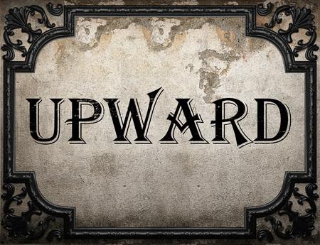 upward: upward word on concrete wall