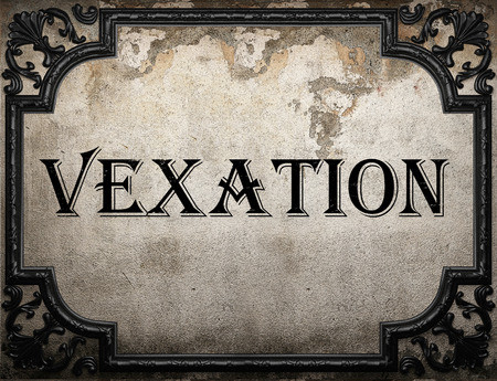 vexation: vexation word on concrete wall Stock Photo