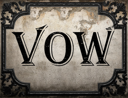 vow: vow word on concrete wall