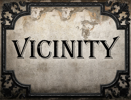 vicinity: vicinity word on concrete wall Stock Photo