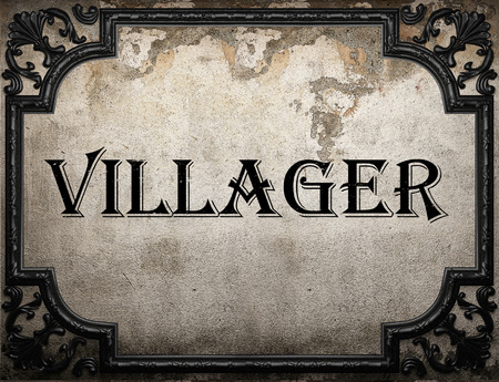 villager: villager word on concrete wall