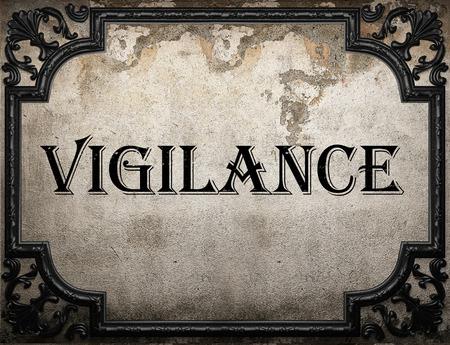 vigilance: vigilance word on concrete wall Stock Photo