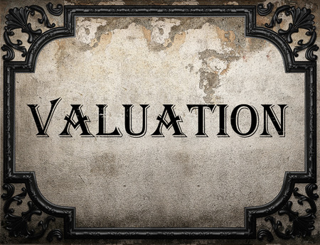 valuation: valuation word on concrete wall