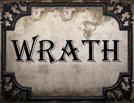 wrath: wrath word on concrete wall