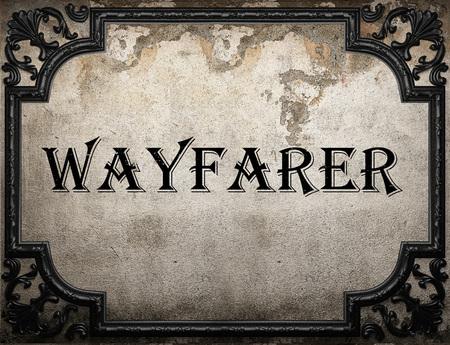 wayfarer: wayfarer word on concrete wall