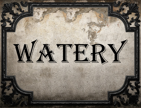watery: watery word on concrete wall