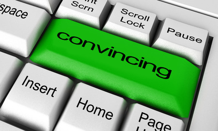 convincing: convincing word on keyboard button