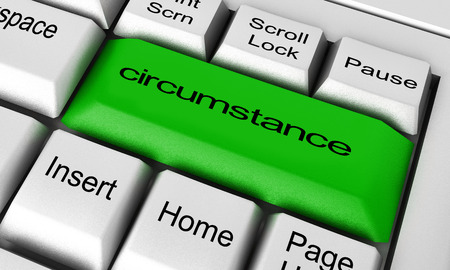 circumstance: circumstance word on keyboard button Stock Photo