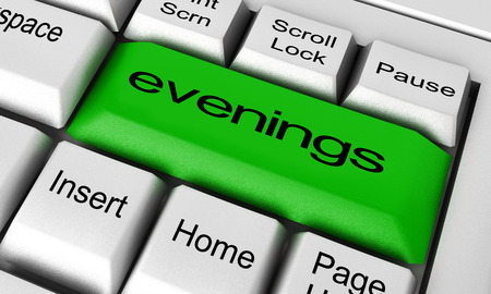 evenings: evenings word on keyboard button Stock Photo