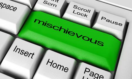 mischievous: mischievous word on keyboard button Stock Photo