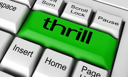 thrill: thrill word on keyboard button