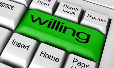 willing: willing word on keyboard button
