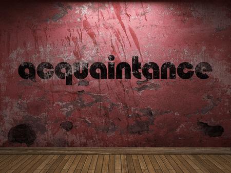 acquaintance: acquaintance word on red wall Stock Photo