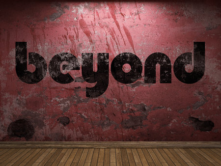 beyond: beyond word on red wall