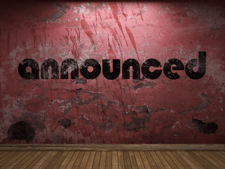announced: announced word on red wall