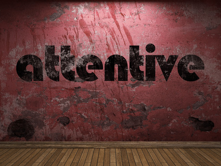 attentive: attentive word on red wall