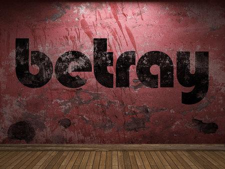 betray: betray word on red wall Stock Photo