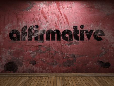 affirmative: affirmative word on red wall