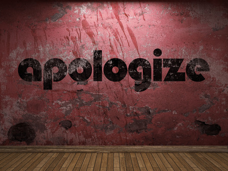 apologize: apologize word on red wall