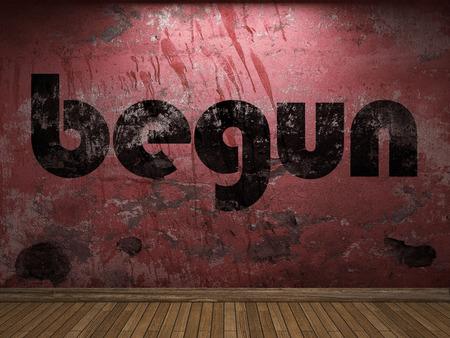 begun: begun word on red wall