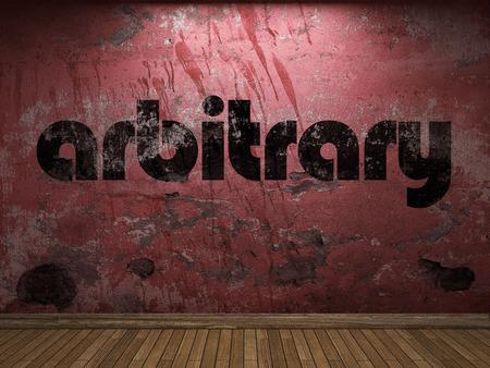 arbitrario: palabra arbitraria en la pared roja