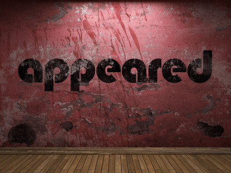 appeared: appeared word on red wall