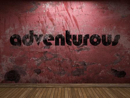 adventurous: adventurous word on red wall
