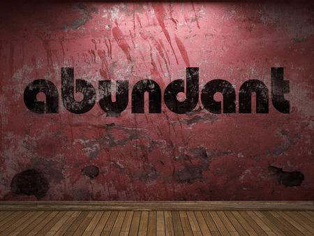 abundant: abundant word on red wall