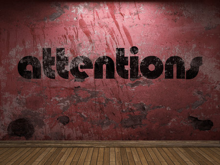 attentions: attentions word on red wall