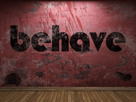 behave: behave word on red wall