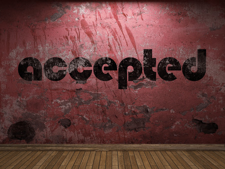 accepted: accepted word on red wall
