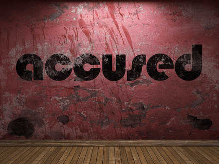 accused: accused word on red wall