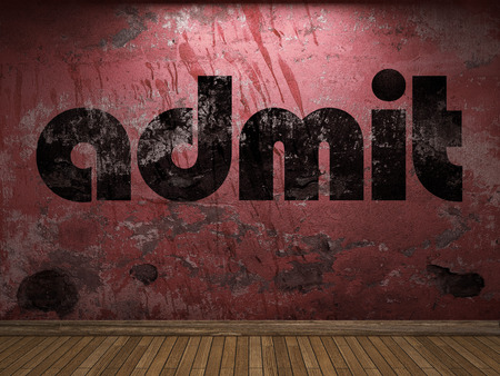 admit: admit word on red wall