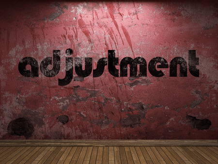 adjustment: adjustment word on red wall
