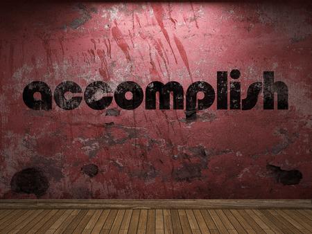 accomplish: accomplish word on red wall Stock Photo