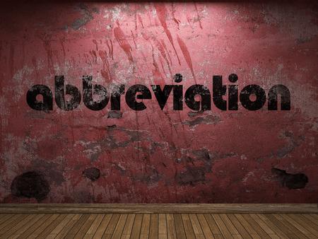 Abkürzung Wort auf roter Wand