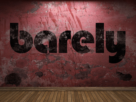 barely: barely word on red wall